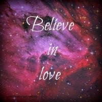 I Do Believe in Love